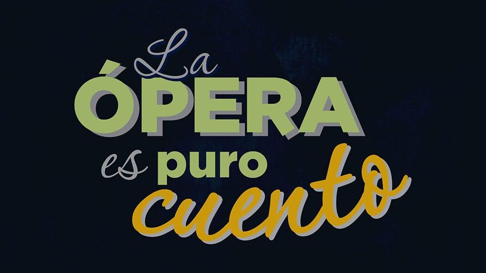 La ópera es puro cuento 2014