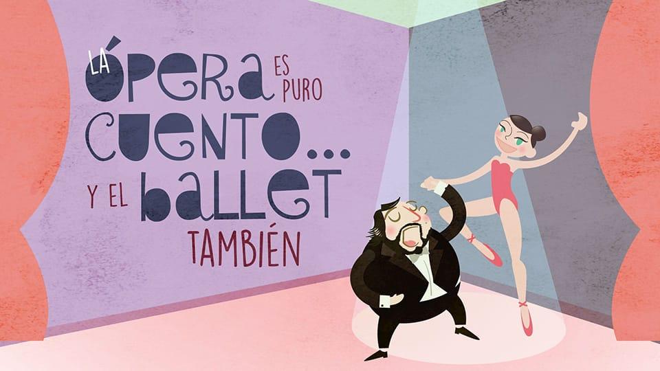 ópera es puro cuento… y el ballet también 2015